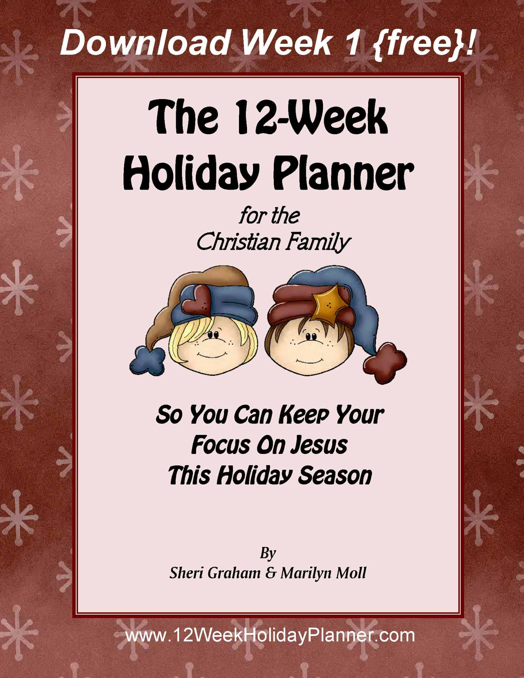Planning for the holidays {and a free Week 1 excerpt from The Holiday Planner!}