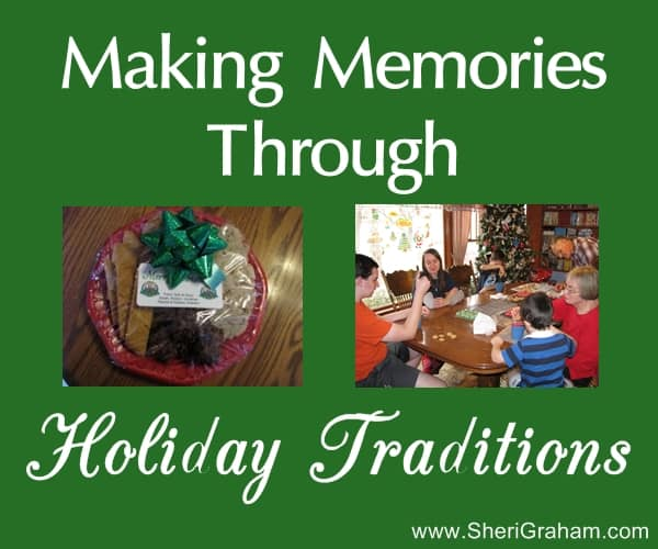 Making Memories Through Holiday Traditions