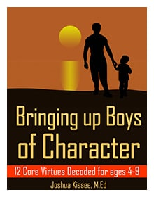 Bringing Up Boys of Character - FREE on Amazon Kindle May 1-3, 2013!