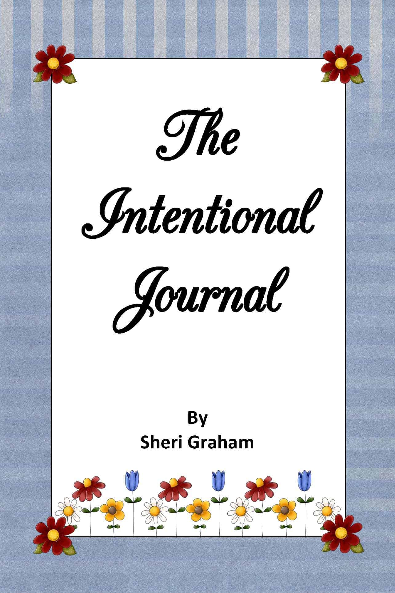 My plans for using The Intentional Journal in 2015