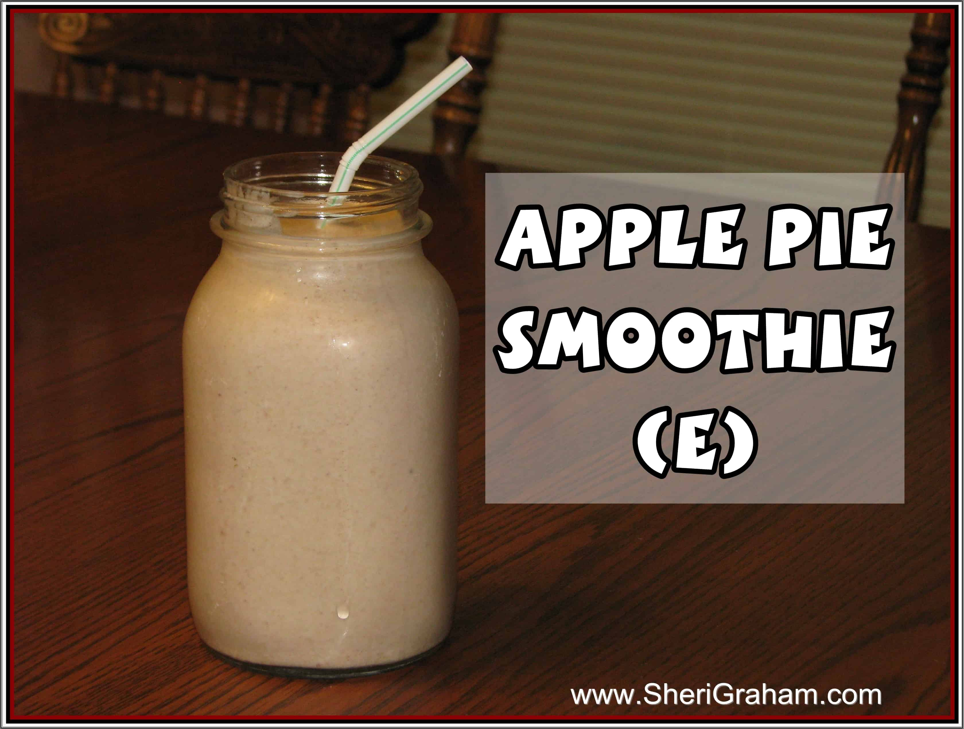 Trim Healthy Mama {Apple Pie Smoothie – E}