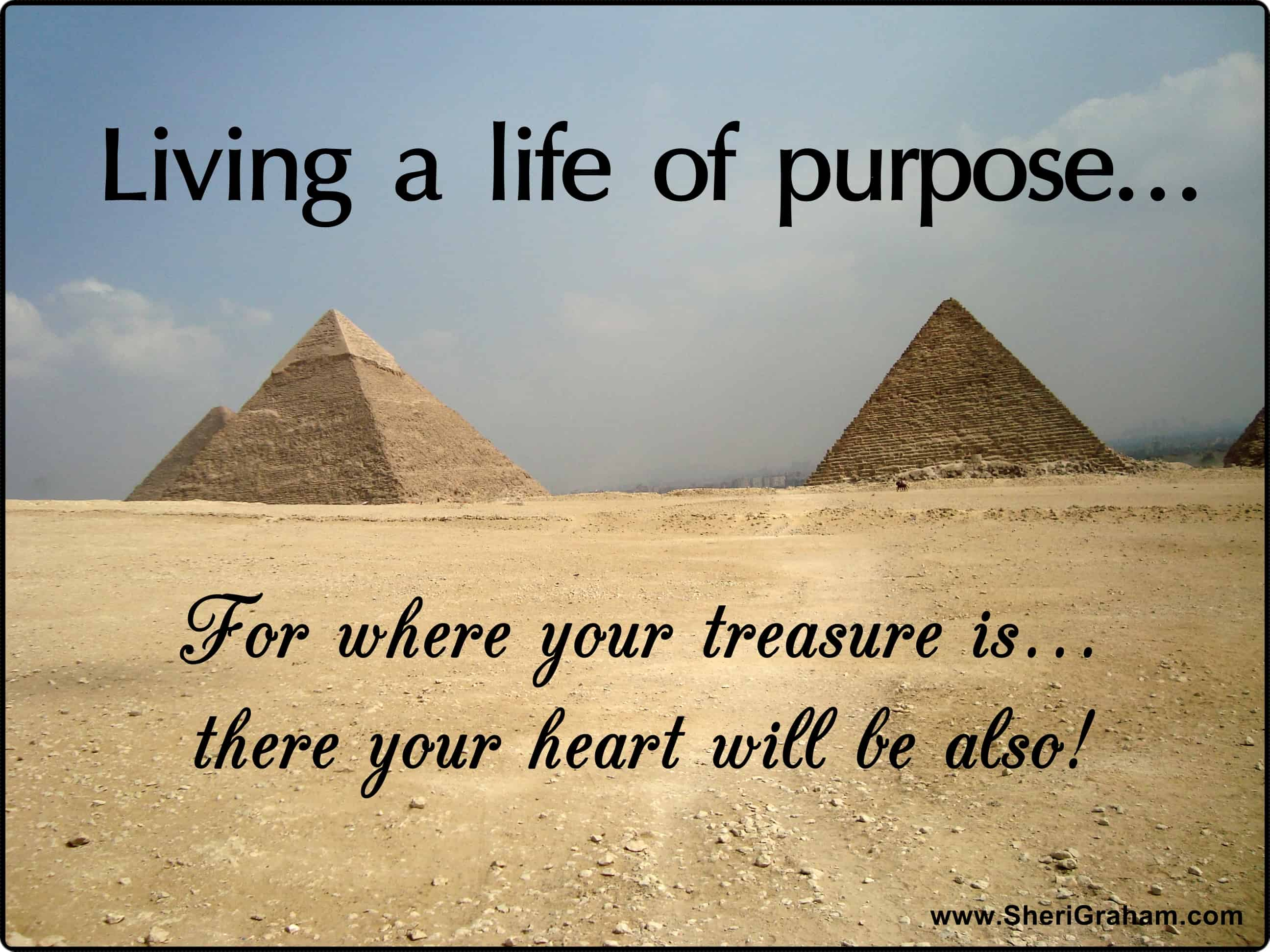 Living a life of purpose...the RIGHT purpose!