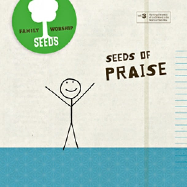 Seeds of Praise Album {Free Download through Thanksgiving}