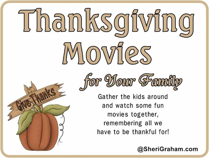 Thanksgiving Movies For Your Family Sheri Graham