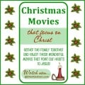 Christmas Movies That Focus on Christ {free to watch online}!