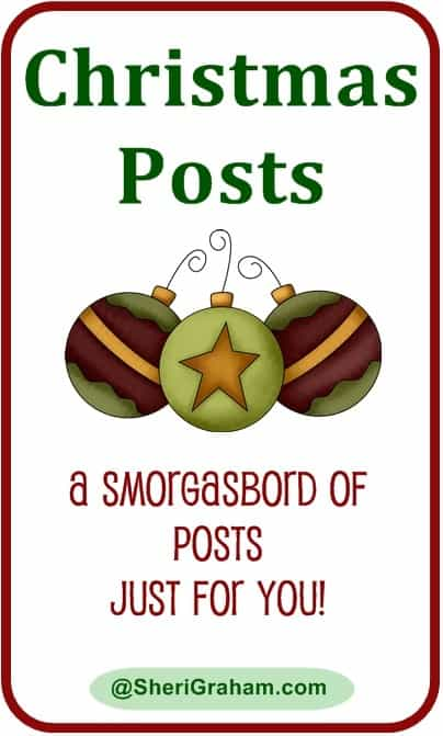 Christmas Posts - A smorgasbord of posts just for you!