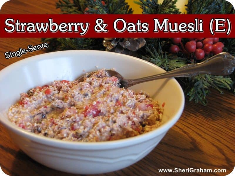 Trim Healthy Mama {Strawberry & Oats Muesli-E}