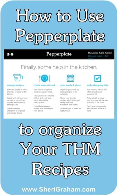 How to Use Pepperplate to Organize Your Trim Healthy Mama Recipes and Menus {for free}