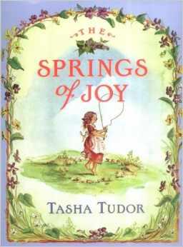 Springs of Joy by Tasha Tudor