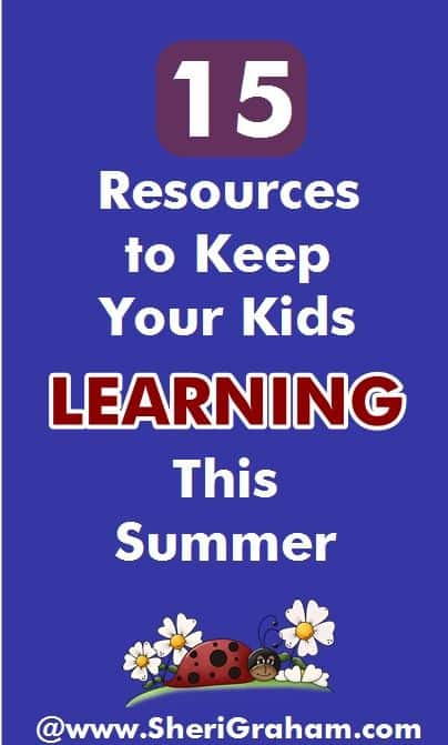 15 Resources to Keep Your Kids Learning This Summer