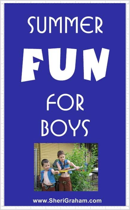 Summer Fun for Boys @ www.SheriGraham.com