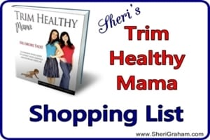 Sheri Trim Healthy Mama Shopping List