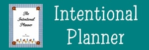 Need help getting organized? Check out the Intentional Planner!