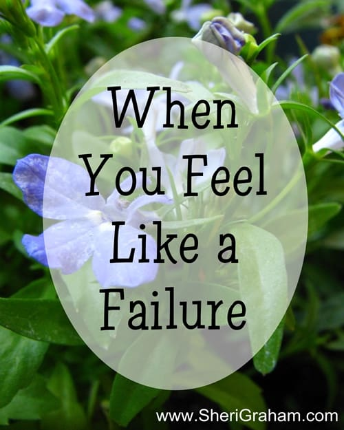 When You Feel Like a Failure