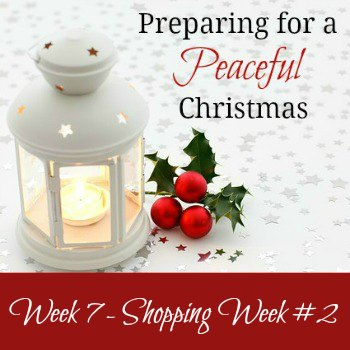Preparing for a Peaceful Christmas {Week 7}
