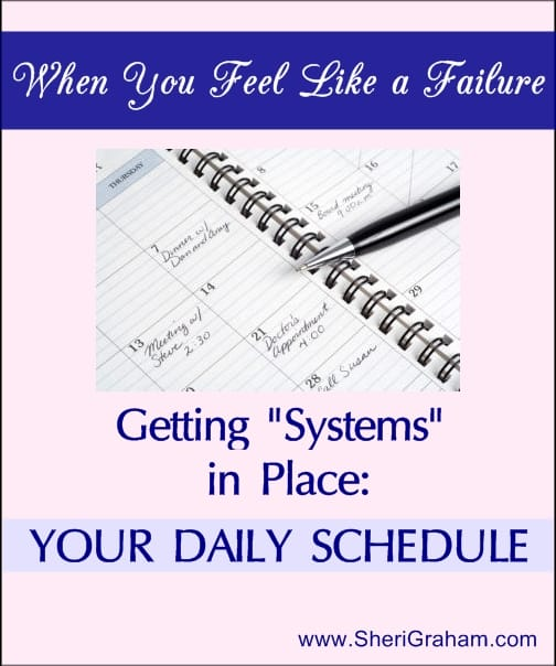 "Getting ""Systems"" in Place: Your Daily Schedule"