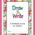 Draw & Write - A Gratitude Journal for Children
