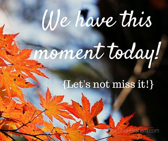 We have this moment today!