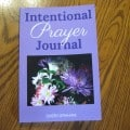 Brand new book: Intentional Prayer Journal
