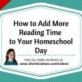 How to Add More Reading Time to Your Homeschool Day
