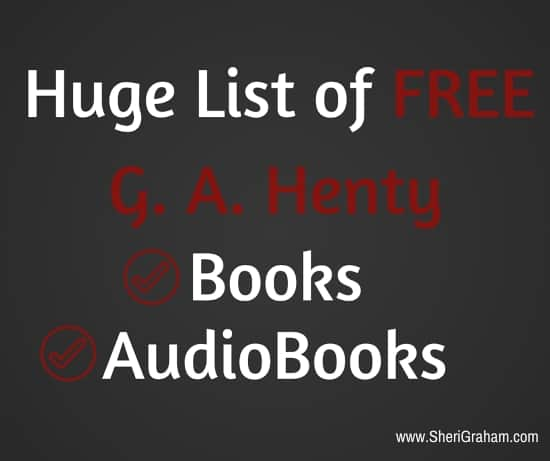 Huge List of FREE G A Henty Books