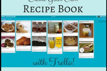 Create Your Own Recipe Book with Trello