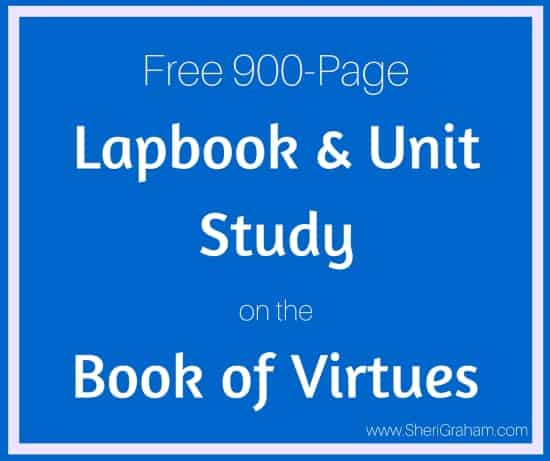 Free 900-Page Lapbook and Unit Study on the Book of Virtues
