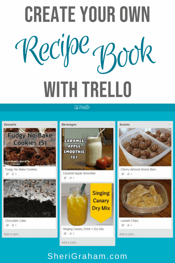 make your own recipe book with trello sheri graham helping you
