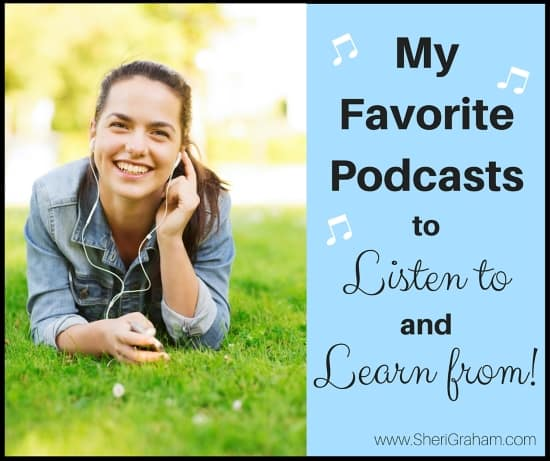 My Favorite Podcasts to Listen to and Learn From