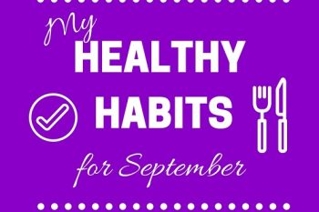 My Healthy Habits for September
