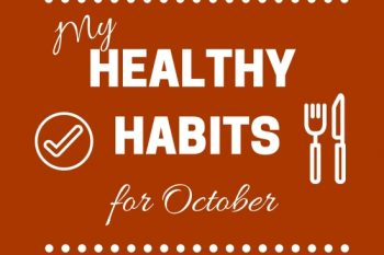 My Healthy Habits for October