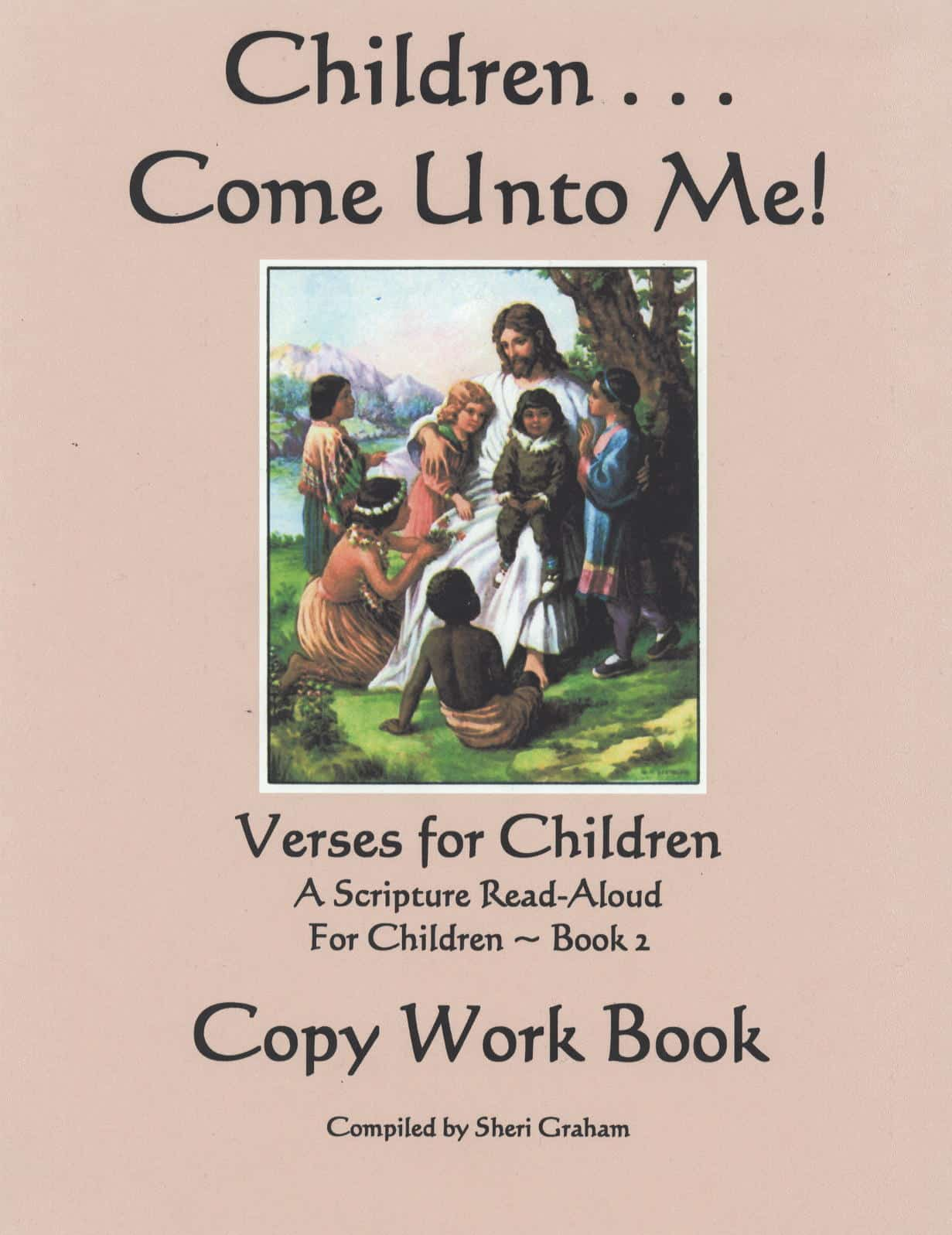 Children Come Unto Me - Copywork Book