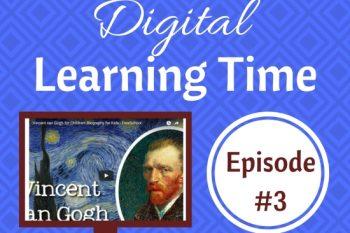 Digital Learning Time: Episode #3