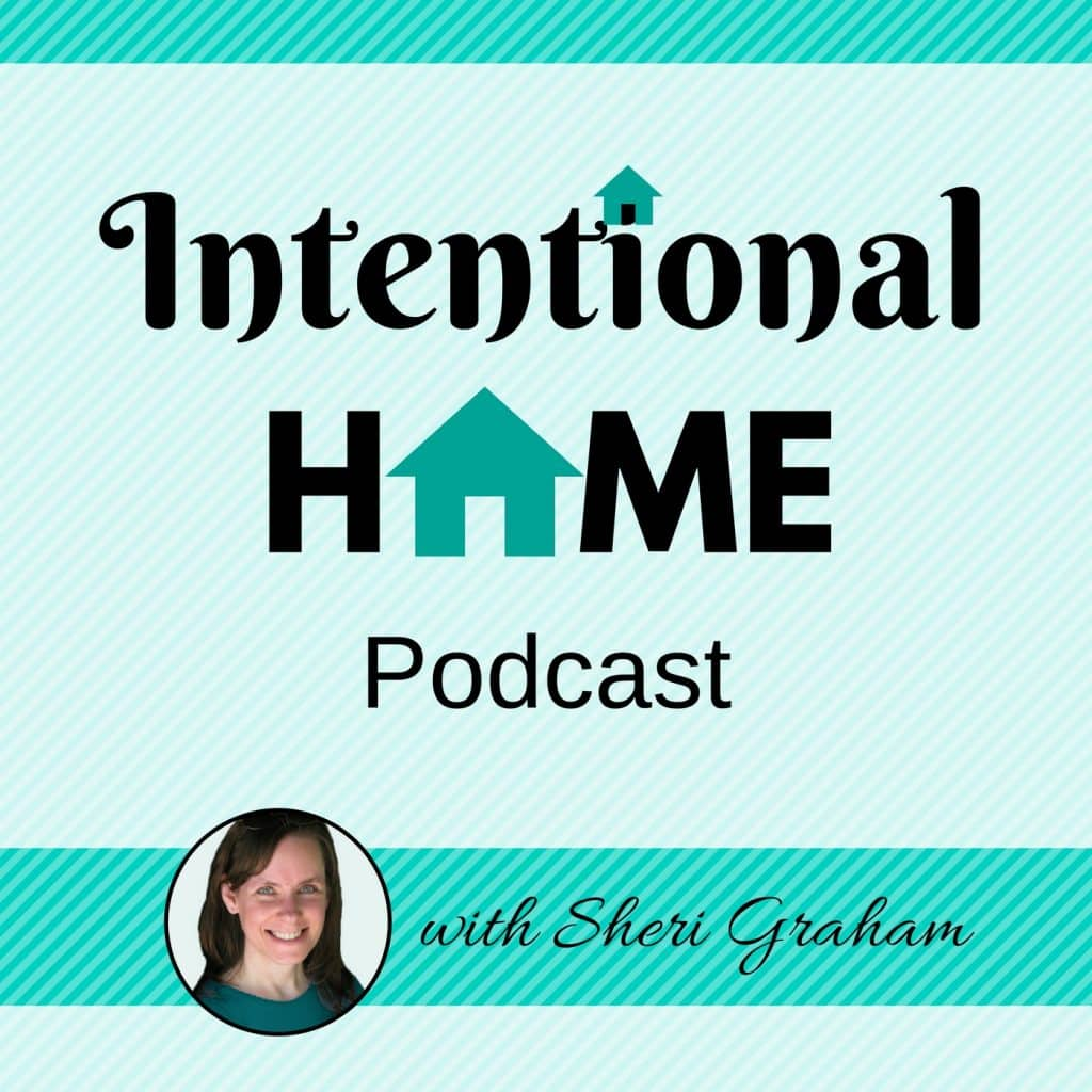 Intentional Home Podcast