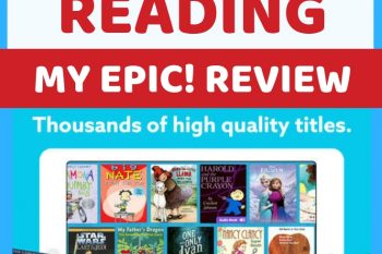 Use Epic! to inspire a love of reading (My Epic! Review)