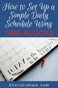 How to Set Up a Simple Daily Schedule Using Time Blocks