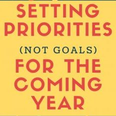 Setting Priorities Not Goals for the Coming Year